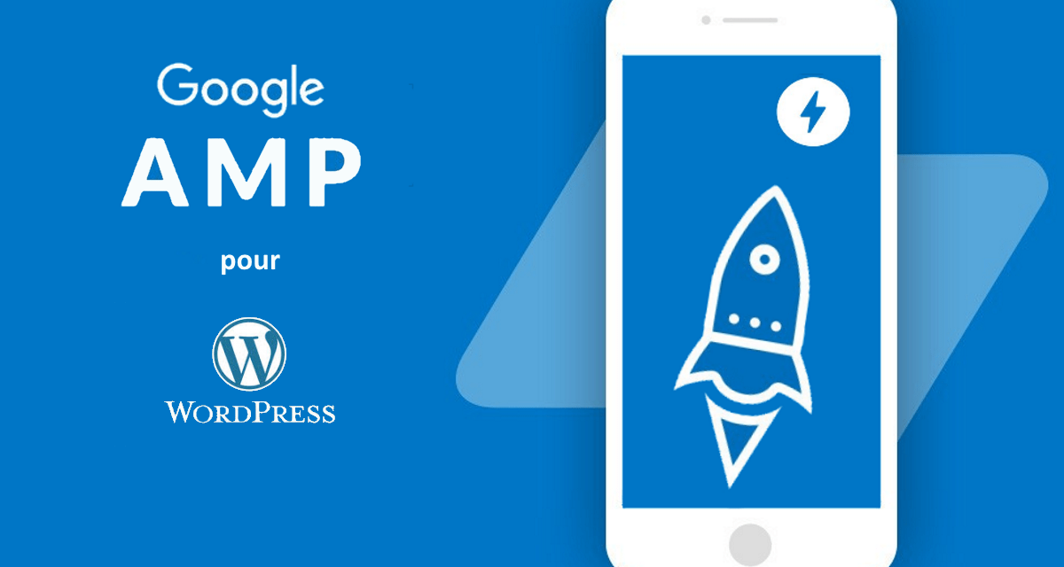 Comment installer le format AMP sur WordPress ?
